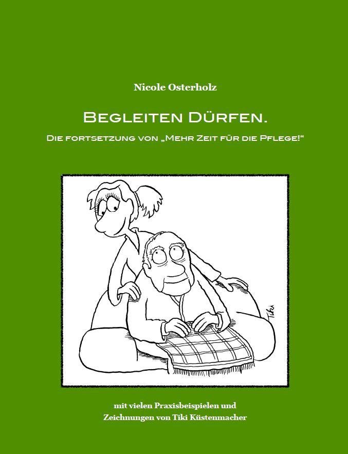 Begleiten Dürfen - Workbook für die stationäre Altenhilfe.